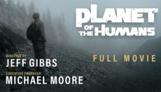 Δείτε την ταινία «Planet of the Humans» του Μάικλ Μουρ