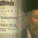 Οι φοβερές προφητείες του Νοστράδαμου για το 2018